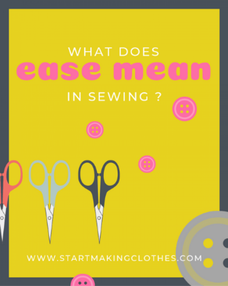 What does ease mean in sewing? Plus 4 different ways to do easing